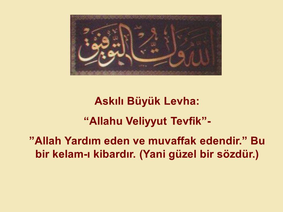 Allahu Veliyyut Tevfik -