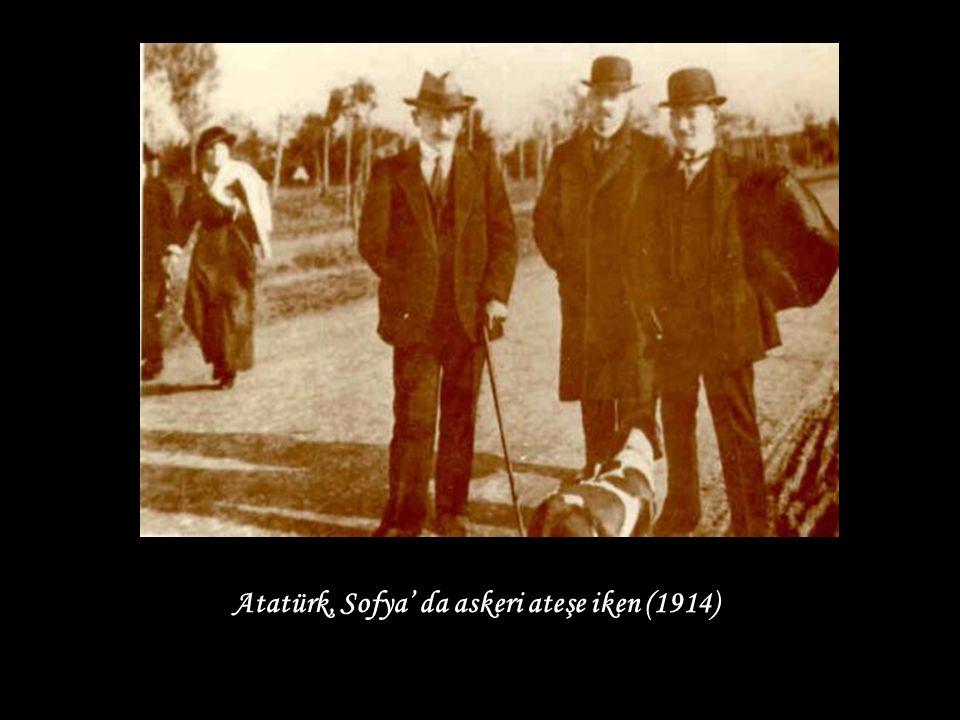 Atatürk, Sofya' da askeri ateşe iken (1914)