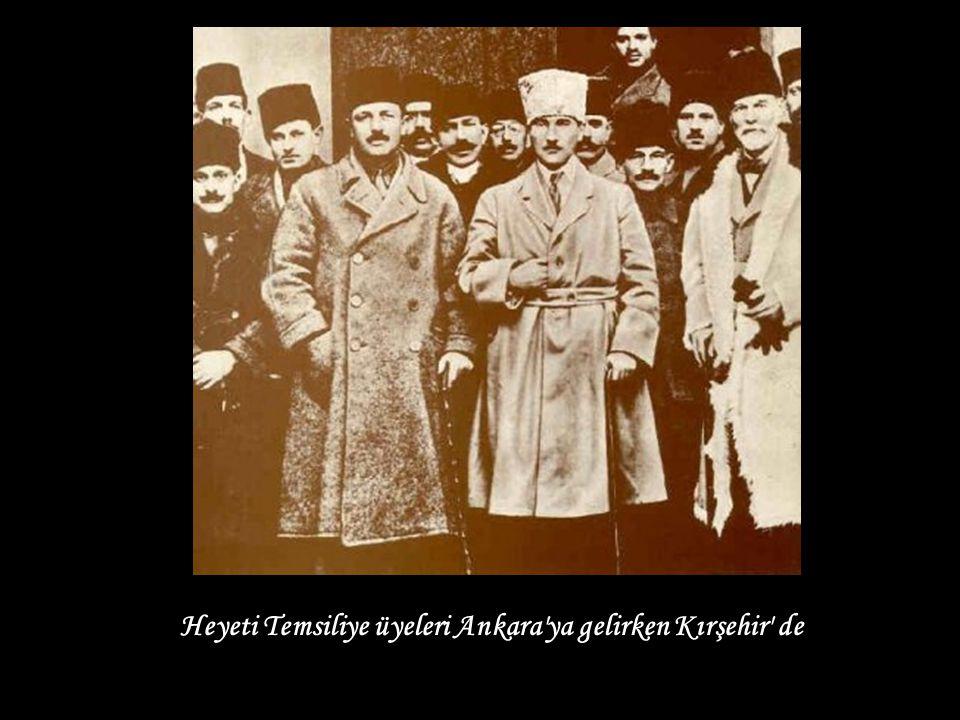 Heyeti Temsiliye üyeleri Ankara ya gelirken Kırşehir de