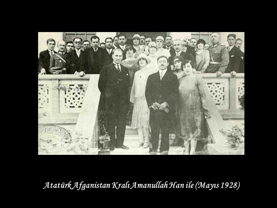 Atatürk Afganistan Kralı Amanullah Han ile (Mayıs 1928)