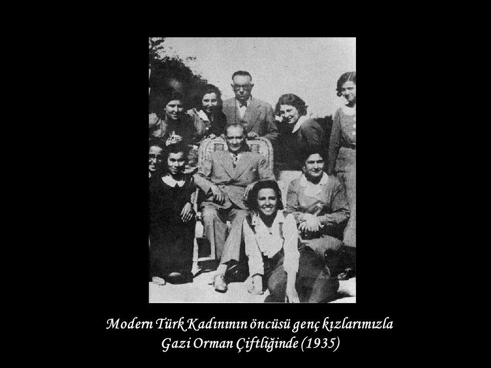 Modern Türk Kadınının öncüsü genç kızlarımızla