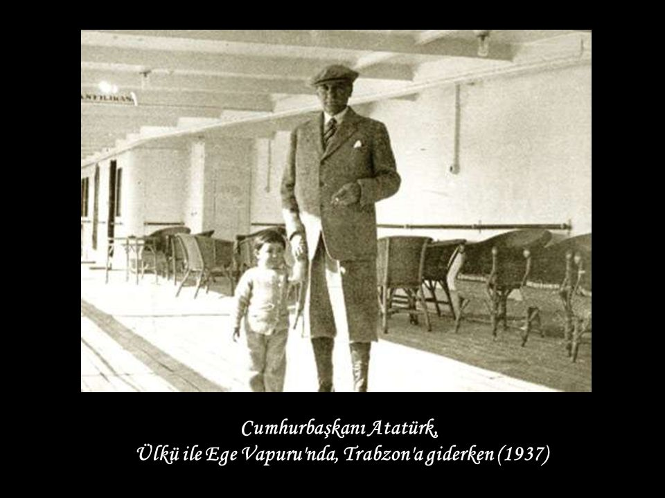 Cumhurbaşkanı Atatürk,