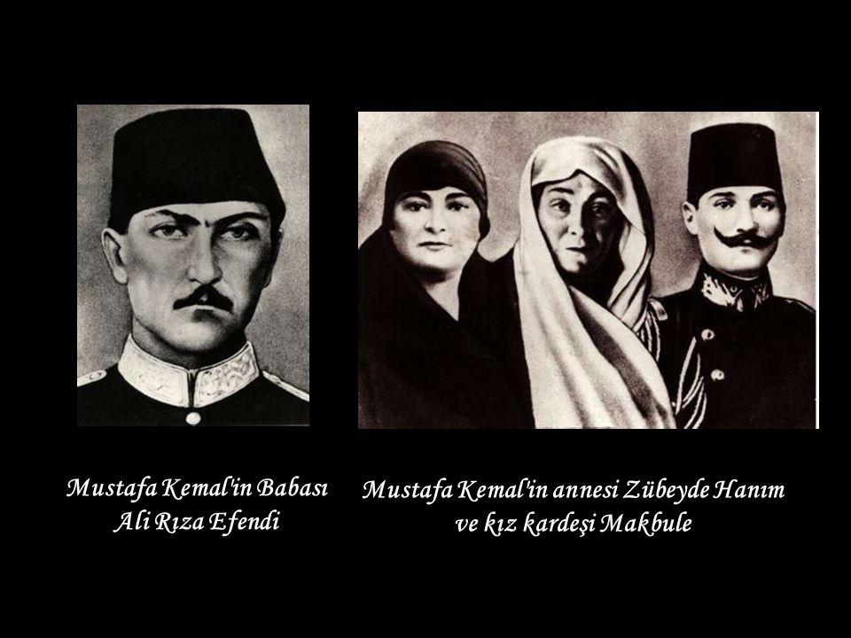 Mustafa Kemal in Babası Mustafa Kemal in annesi Zübeyde Hanım
