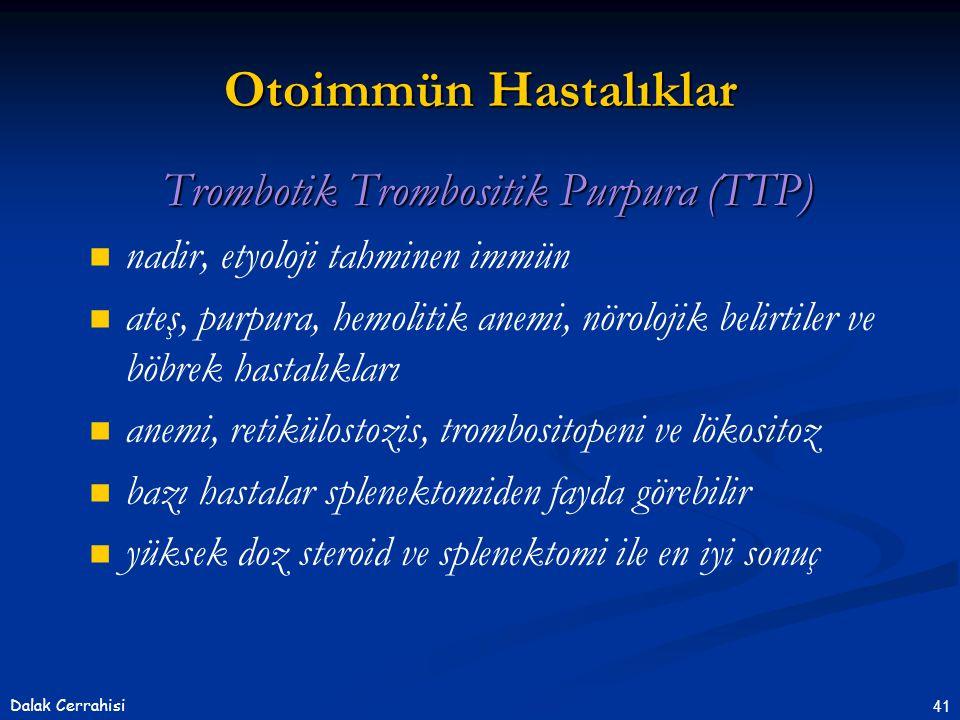 Trombotik Trombositik Purpura (TTP)