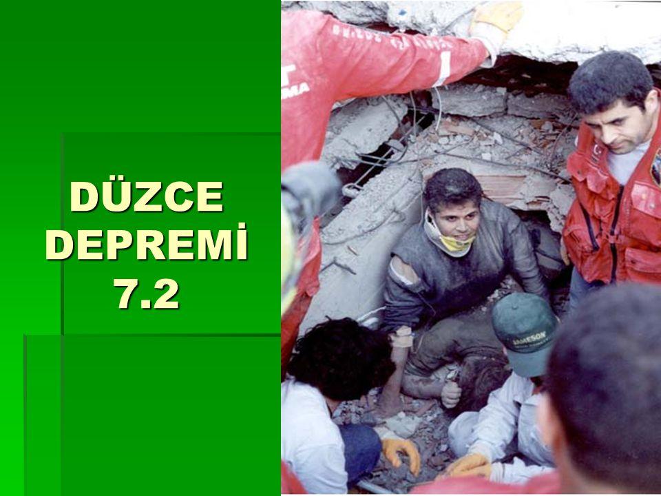 DÜZCE DEPREMİ 7.2