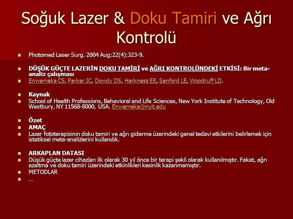 Soğuk Lazer & Doku Tamiri ve Ağrı Kontrolü