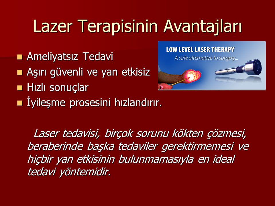 Lazer Terapisinin Avantajları