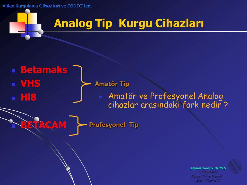 Analog Tip Kurgu Cihazları