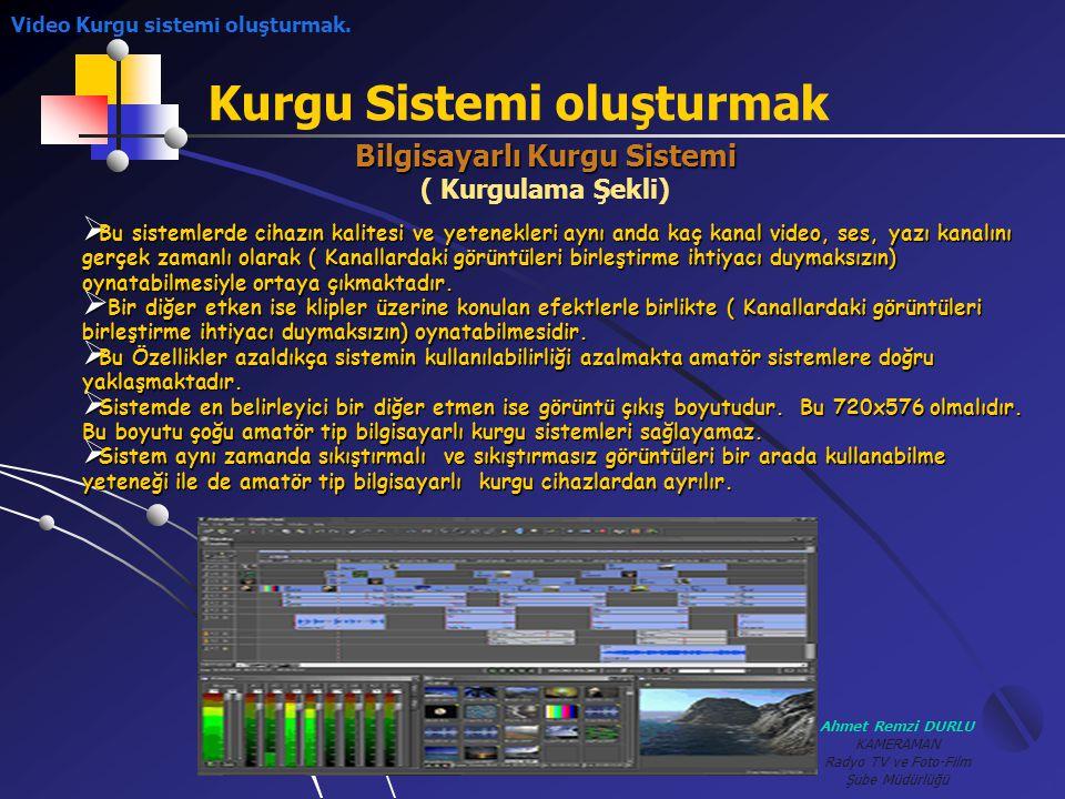 Bilgisayarlı Kurgu Sistemi