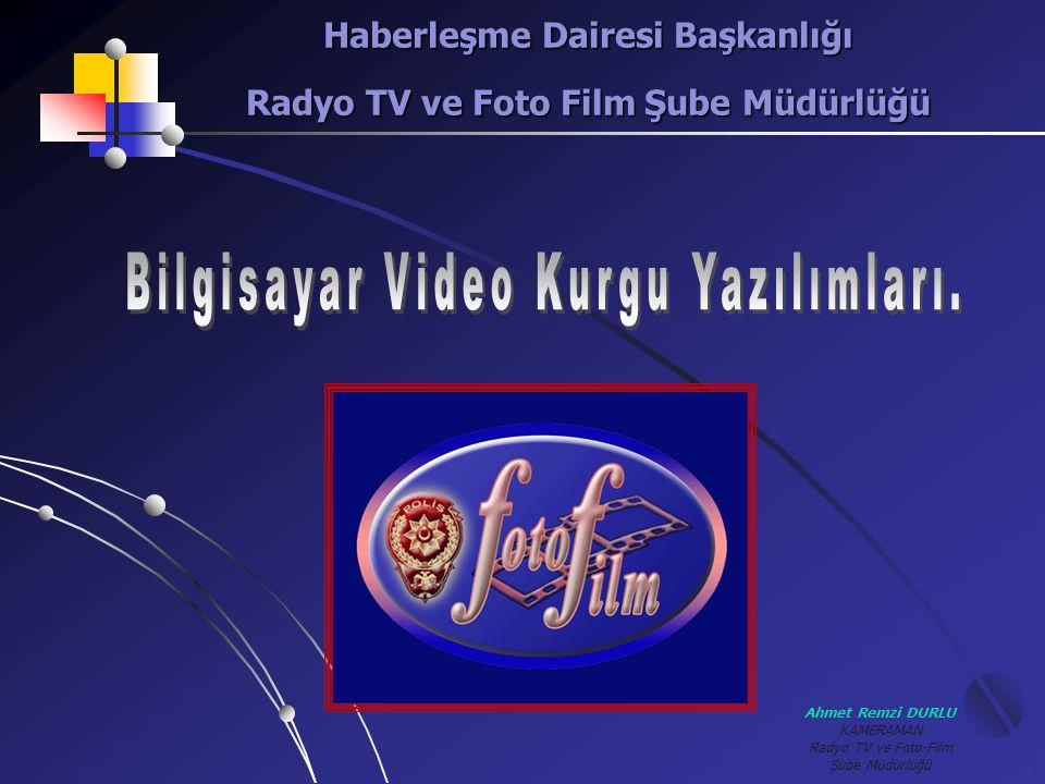 Haberleşme Dairesi Başkanlığı Radyo TV ve Foto Film Şube Müdürlüğü