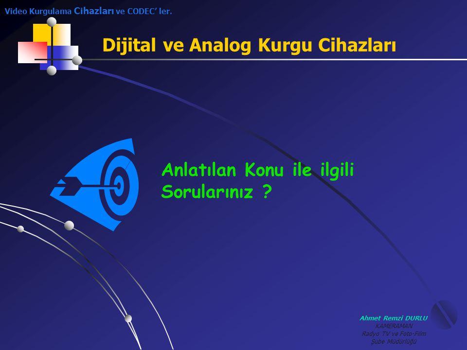 Dijital ve Analog Kurgu Cihazları