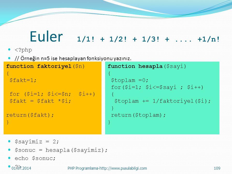 Euler 1/1! + 1/2! + 1/3! + .... +1/n! < php