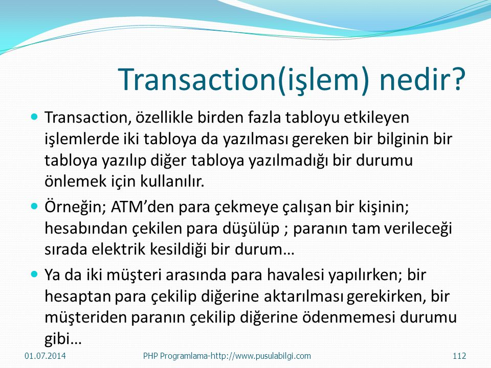 Transaction(işlem) nedir