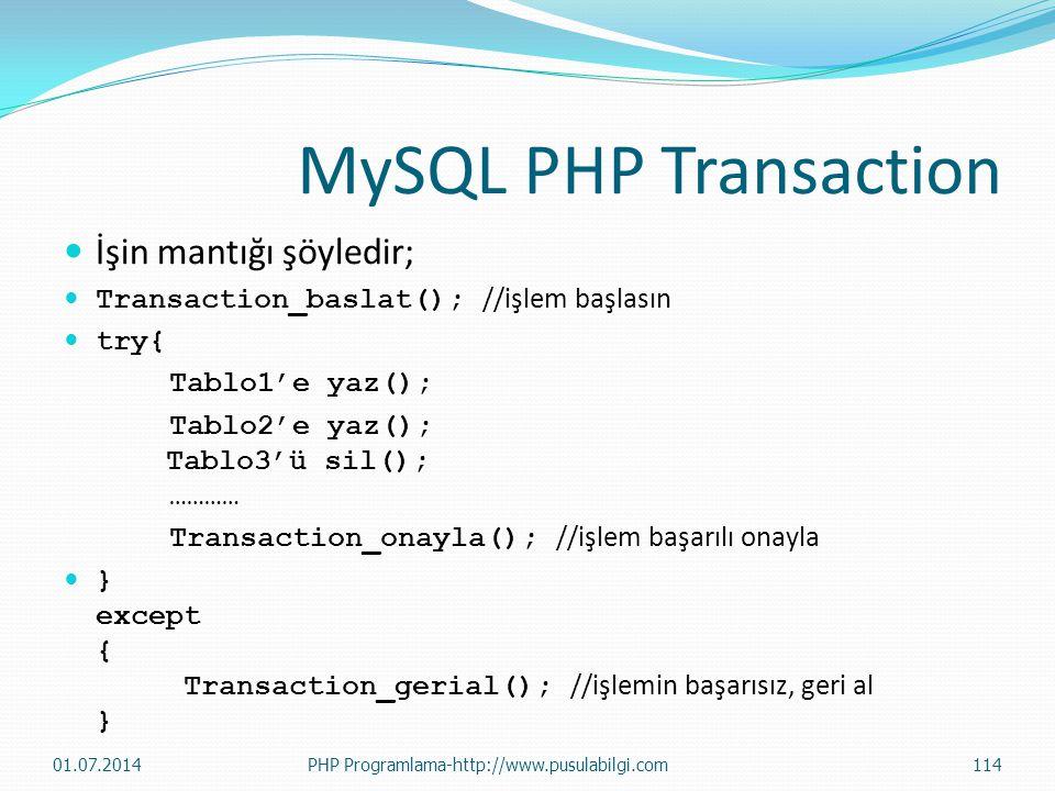 MySQL PHP Transaction İşin mantığı şöyledir;