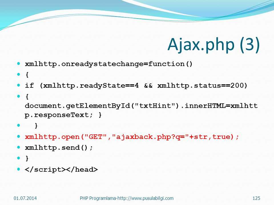 Ajax.php (3) xmlhttp.onreadystatechange=function() {
