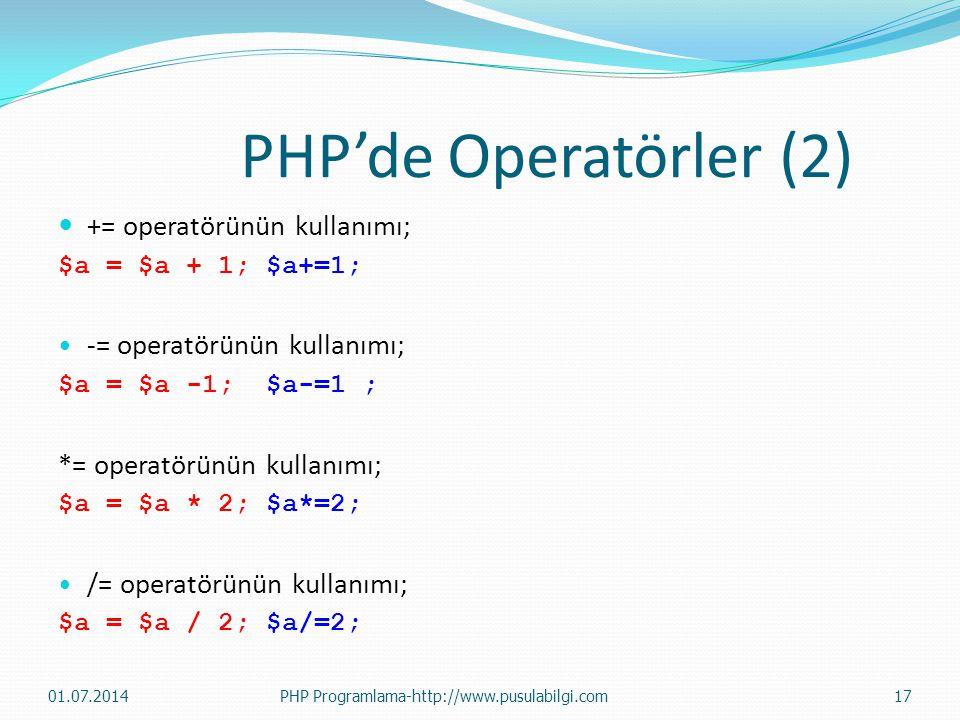 PHP'de Operatörler (2) += operatörünün kullanımı;