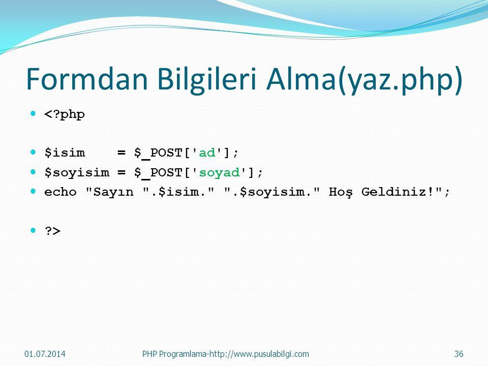 Formdan Bilgileri Alma(yaz.php)