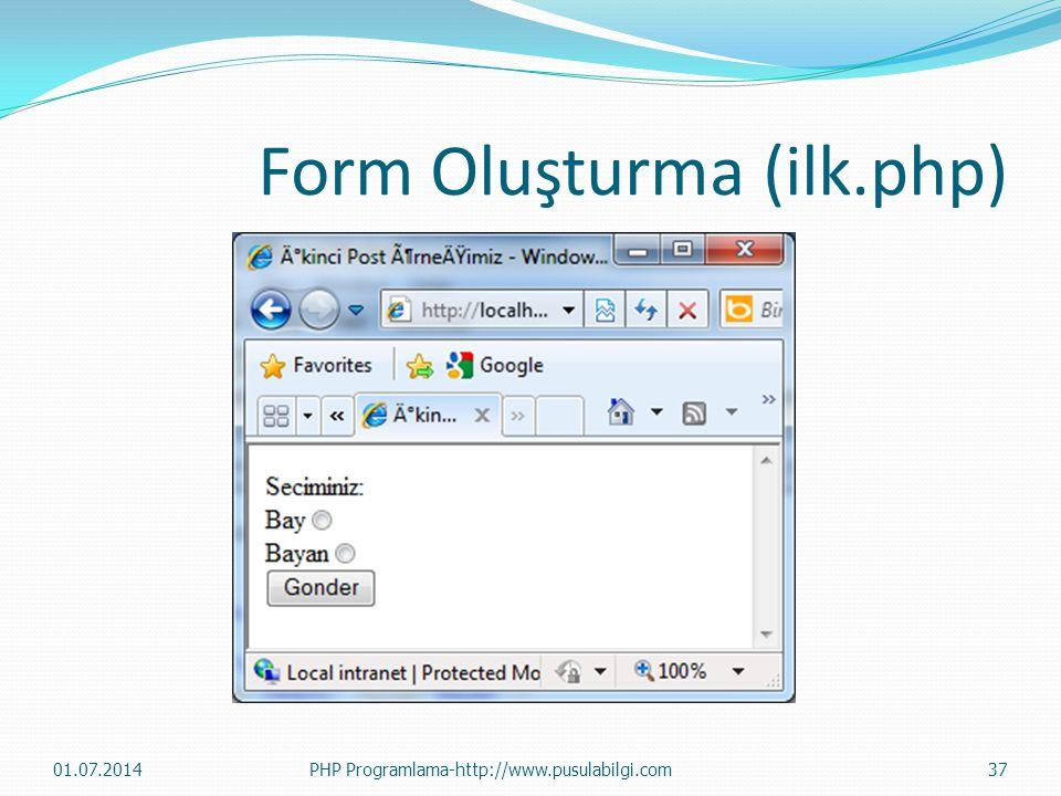 Form Oluşturma (ilk.php)