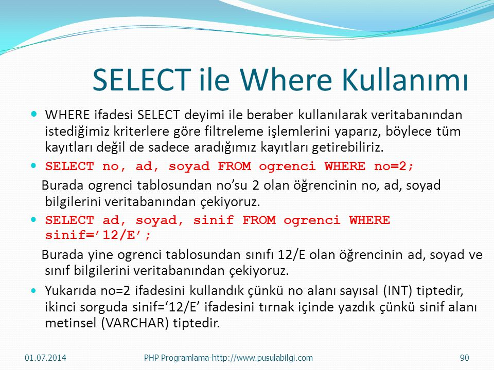 SELECT ile Where Kullanımı