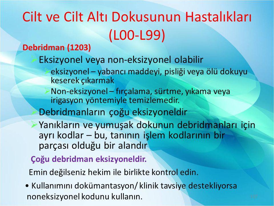 Cilt ve Cilt Altı Dokusunun Hastalıkları (L00-L99)