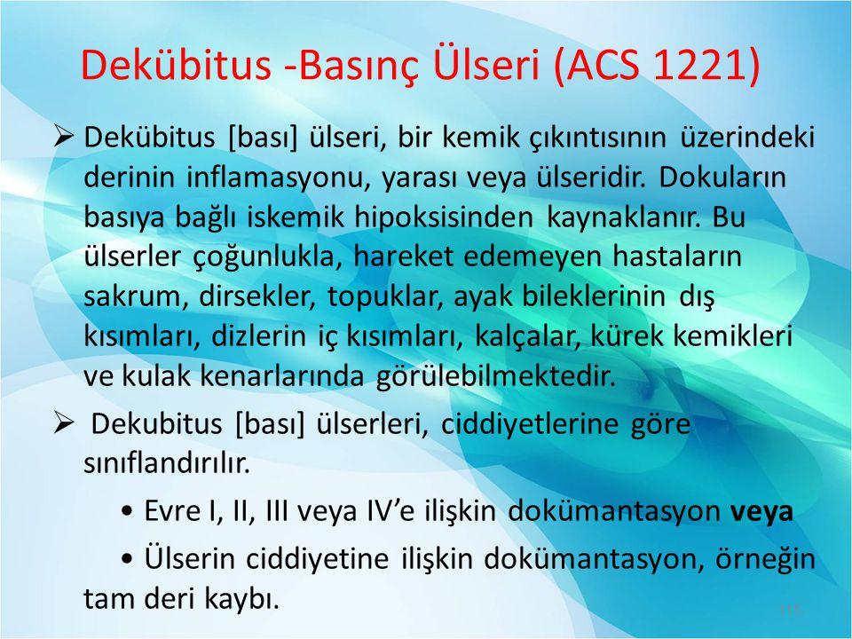 Dekübitus -Basınç Ülseri (ACS 1221)