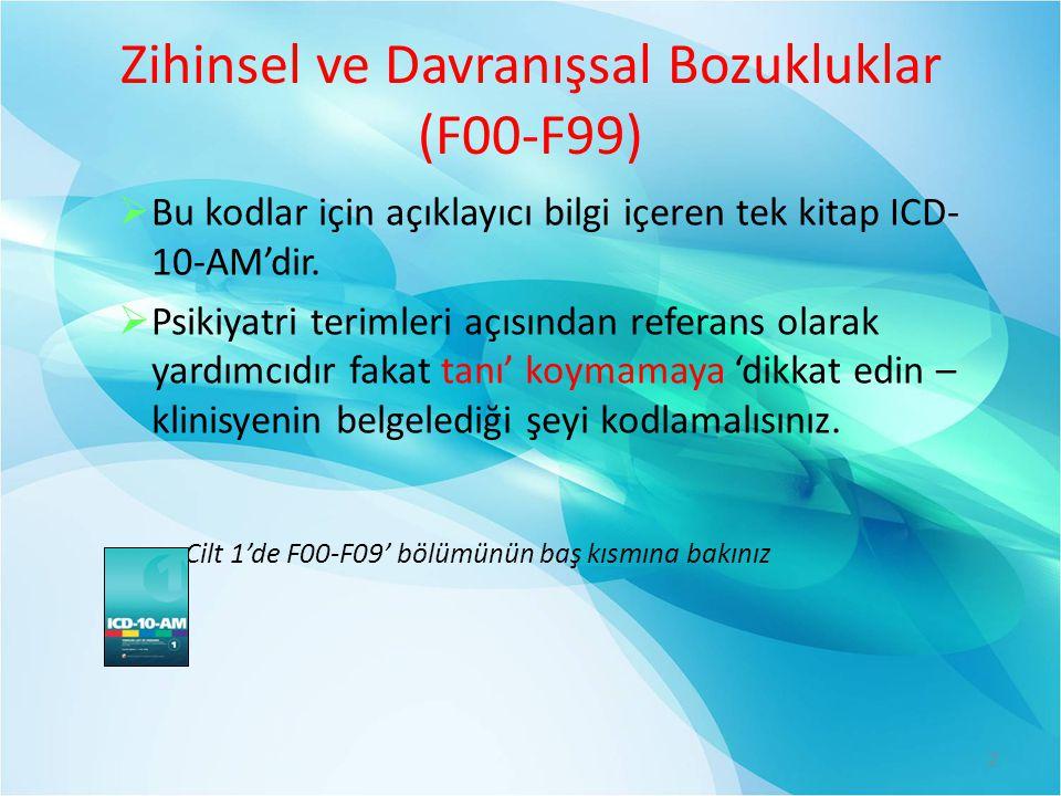 Zihinsel ve Davranışsal Bozukluklar (F00-F99)
