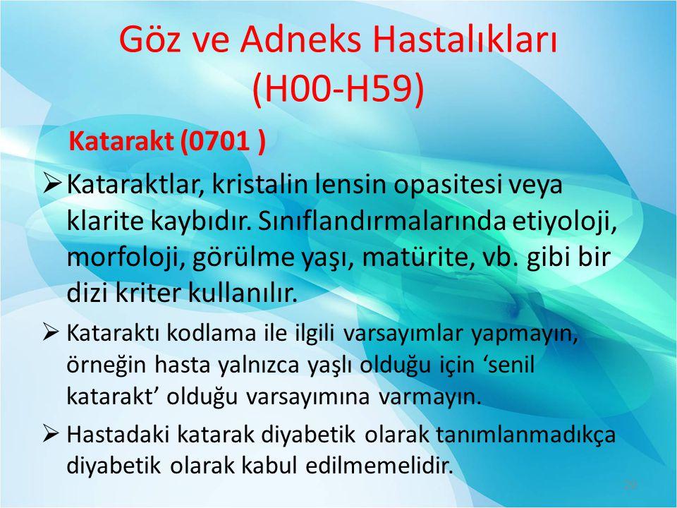 Göz ve Adneks Hastalıkları (H00-H59)