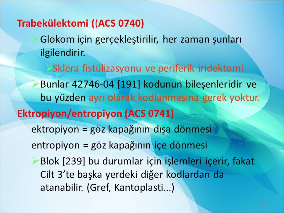 Trabekülektomi ((ACS 0740)