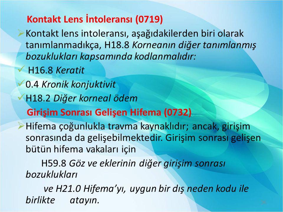 Kontakt Lens İntoleransı (0719)