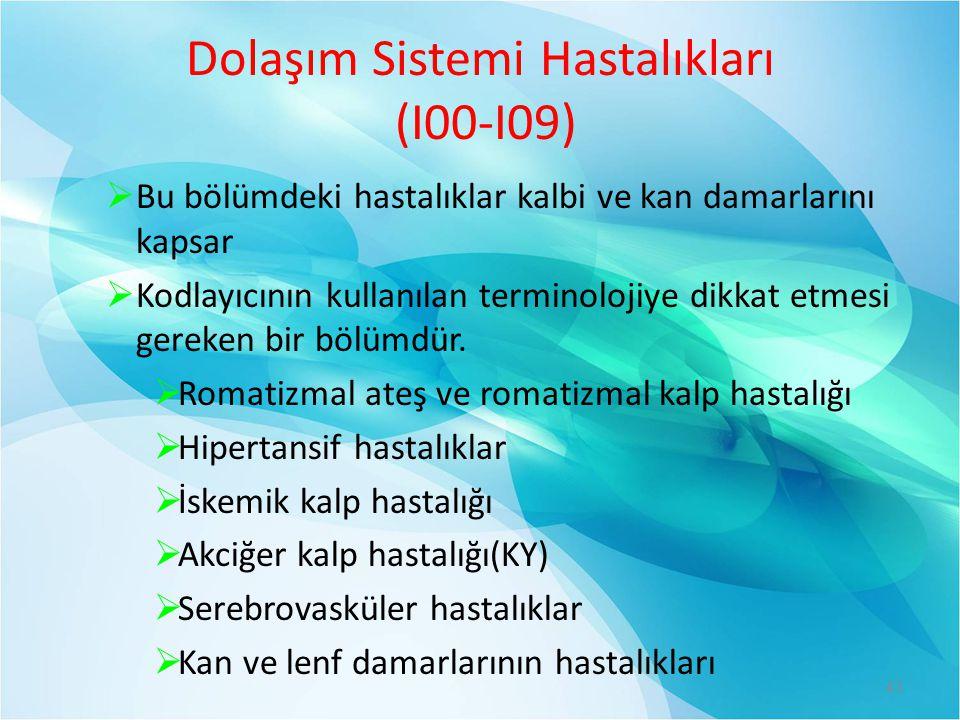 Dolaşım Sistemi Hastalıkları (I00-I09)