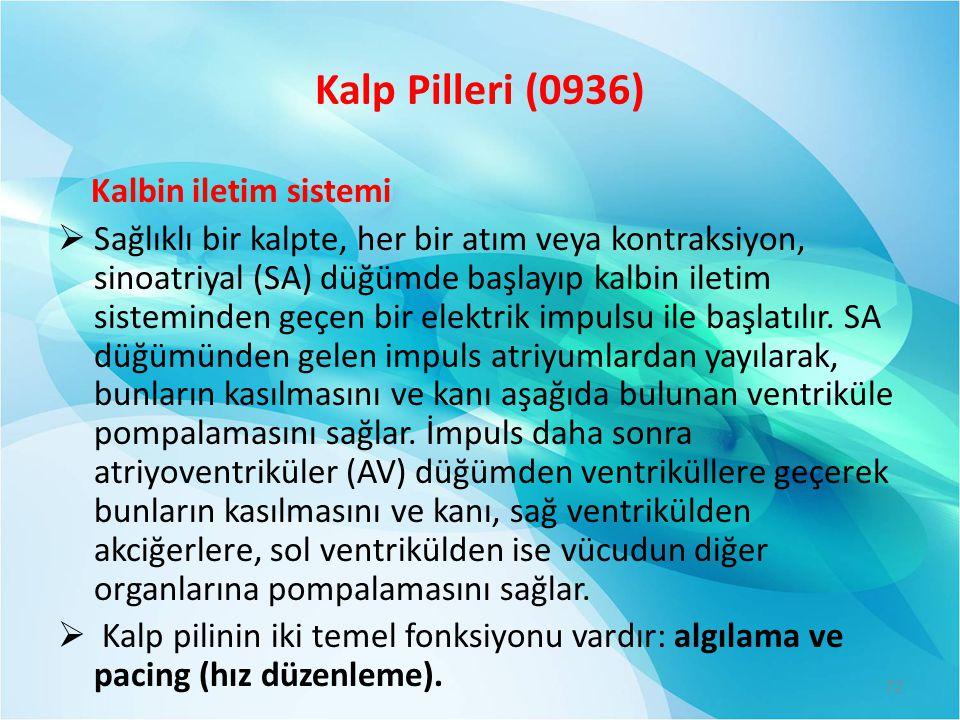 Kalp Pilleri (0936) Kalbin iletim sistemi