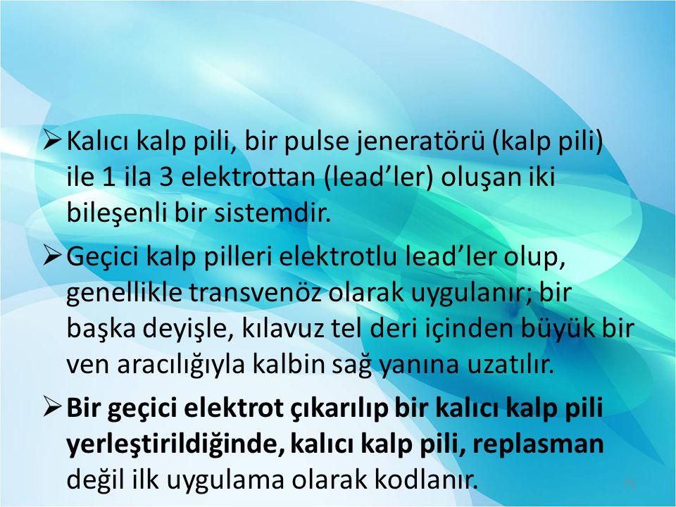 Kalıcı kalp pili, bir pulse jeneratörü (kalp pili) ile 1 ila 3 elektrottan (lead'ler) oluşan iki bileşenli bir sistemdir.