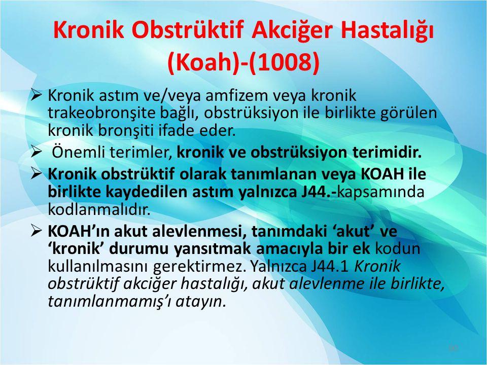 Kronik Obstrüktif Akciğer Hastalığı (Koah)-(1008)