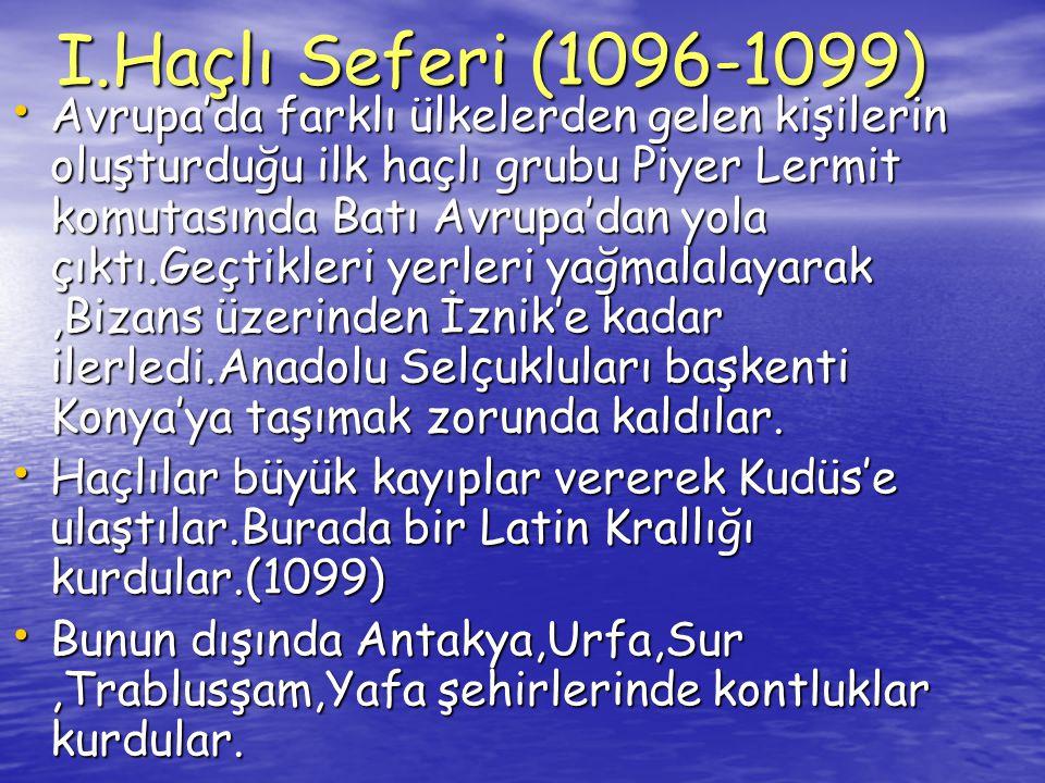 I.Haçlı Seferi (1096-1099)
