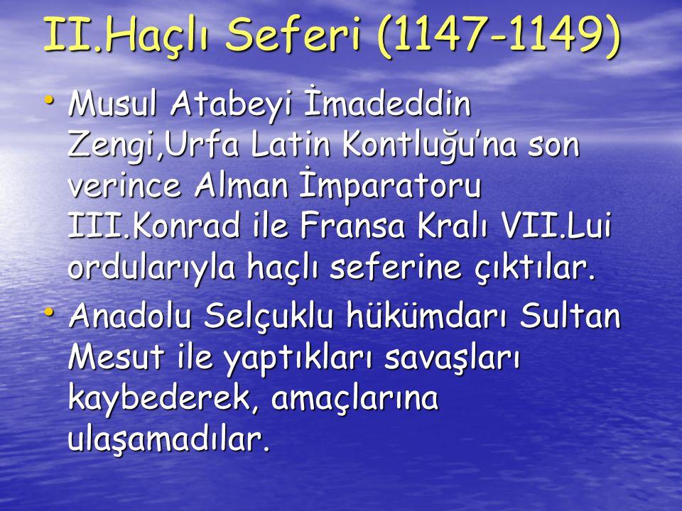 II.Haçlı Seferi (1147-1149)