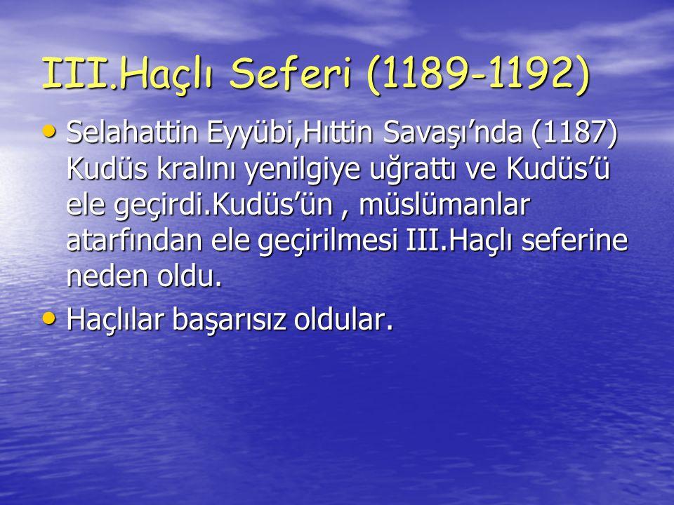 III.Haçlı Seferi (1189-1192)