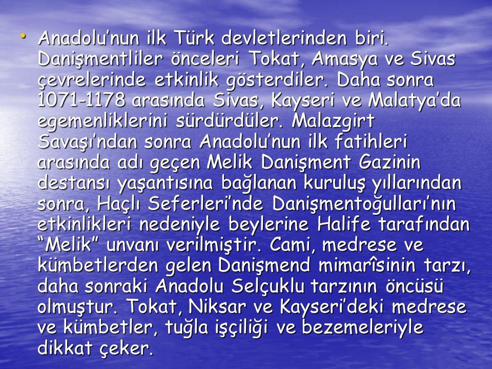 Anadolu'nun ilk Türk devletlerinden biri