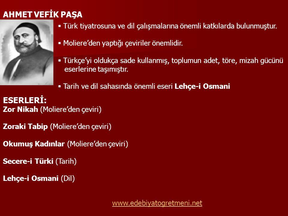 AHMET VEFİK PAŞA ESERLERİ: