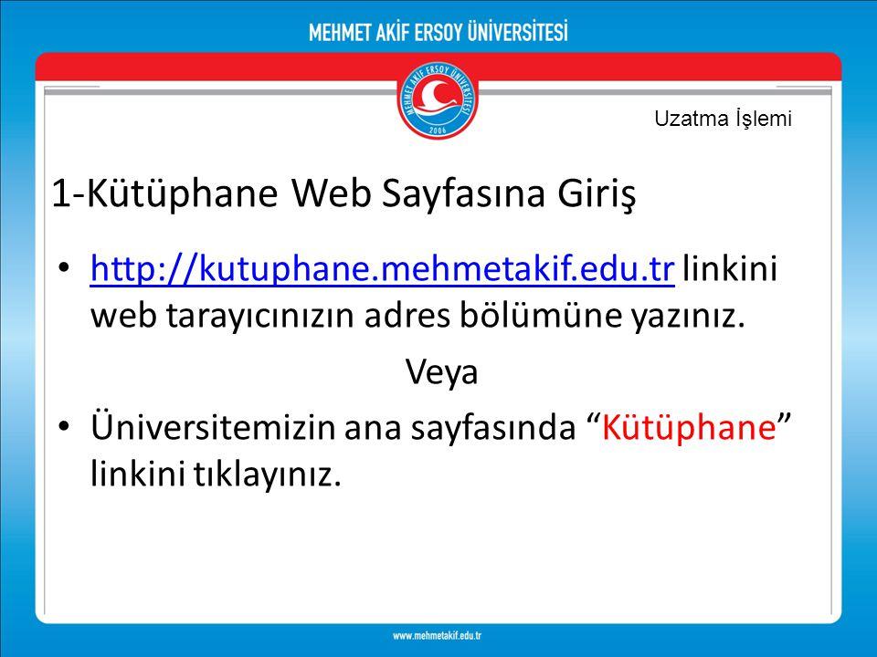 1-Kütüphane Web Sayfasına Giriş