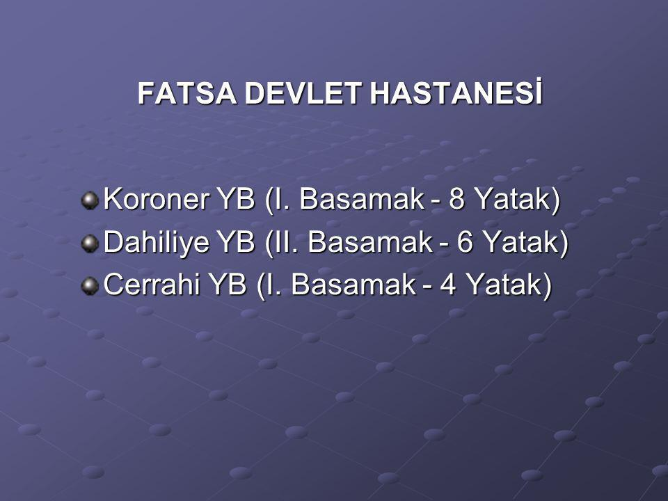 FATSA DEVLET HASTANESİ