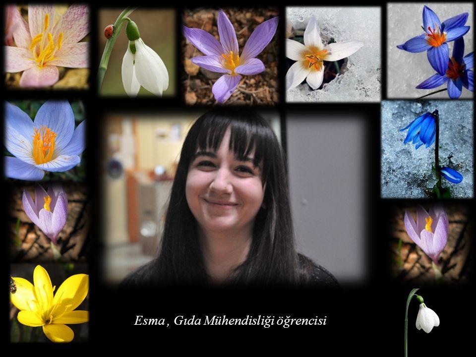 Esma , Gıda Mühendisliği öğrencisi