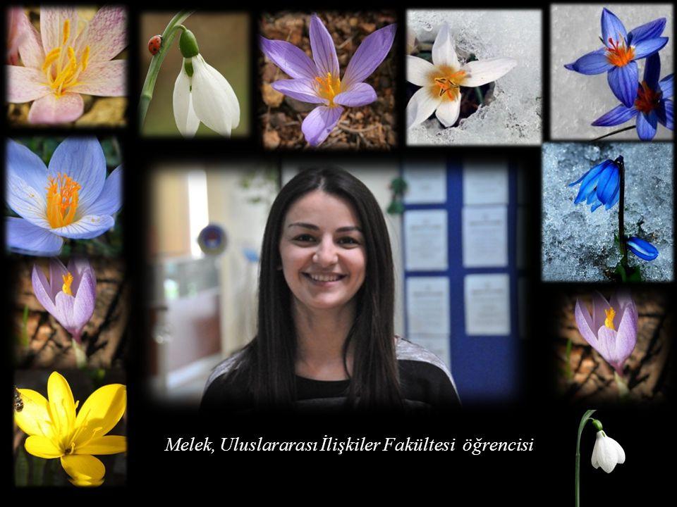 Melek, Uluslararası İlişkiler Fakültesi öğrencisi
