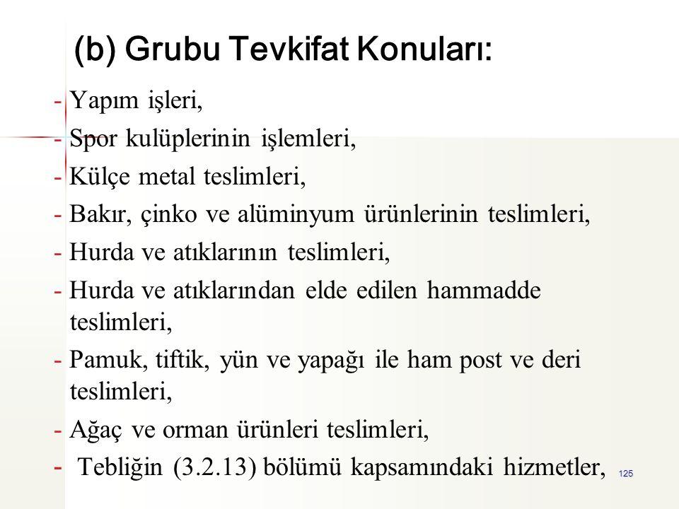 (b) Grubu Tevkifat Konuları: