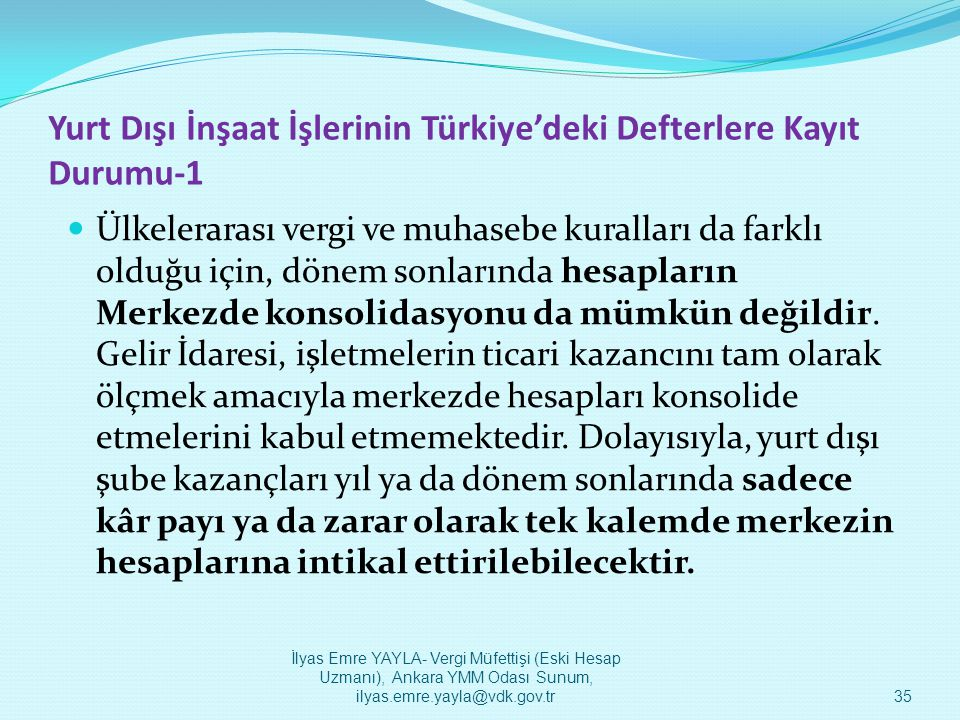 Yurt Dışı İnşaat İşlerinin Türkiye'deki Defterlere Kayıt Durumu-1