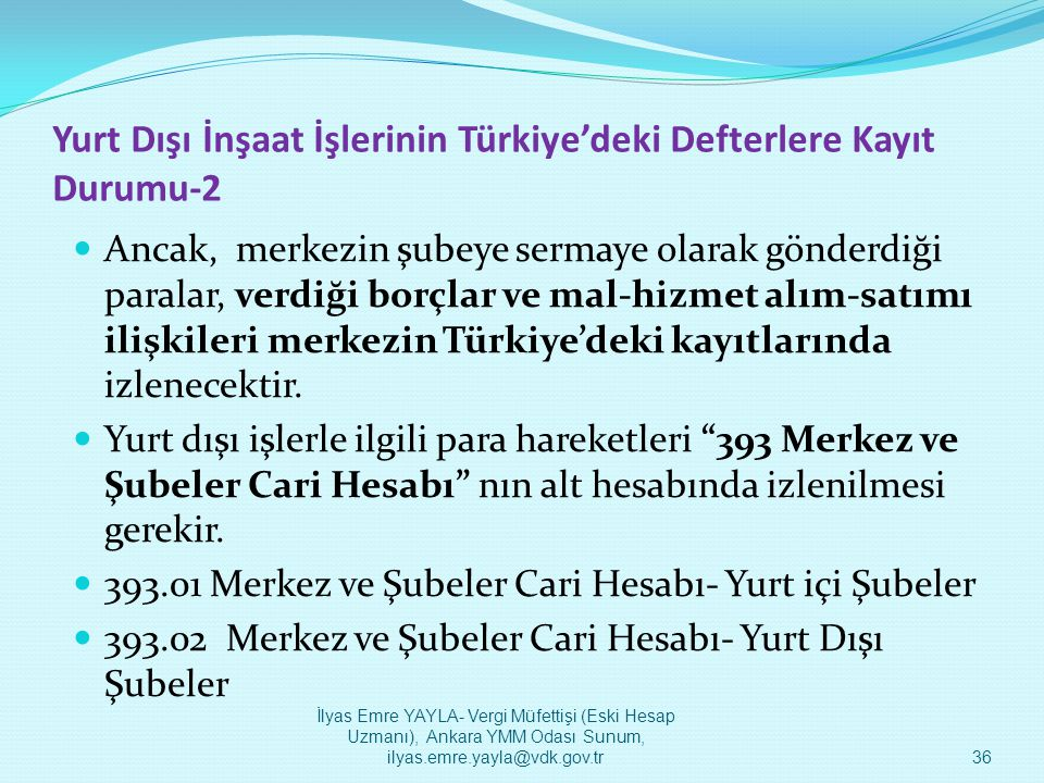 Yurt Dışı İnşaat İşlerinin Türkiye'deki Defterlere Kayıt Durumu-2