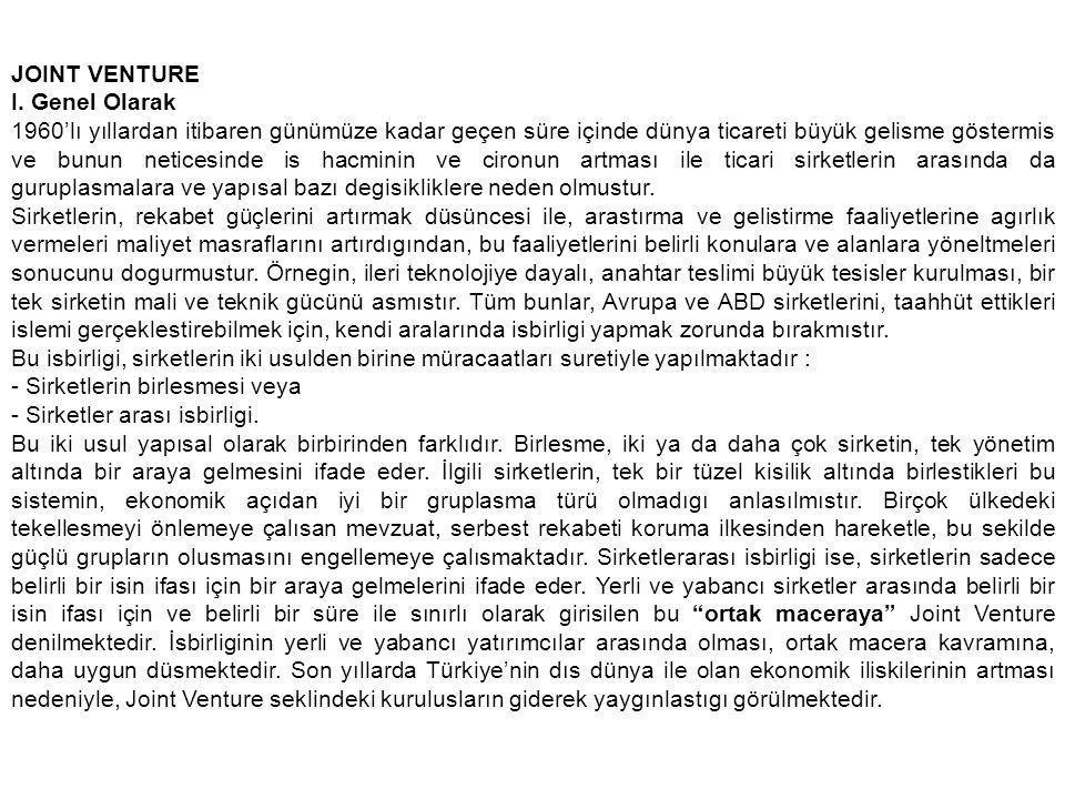 JOINT VENTURE I. Genel Olarak.