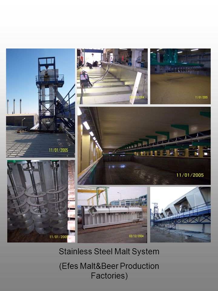Stainless Steel Malt System (Efes Malt&Beer Production Factories)