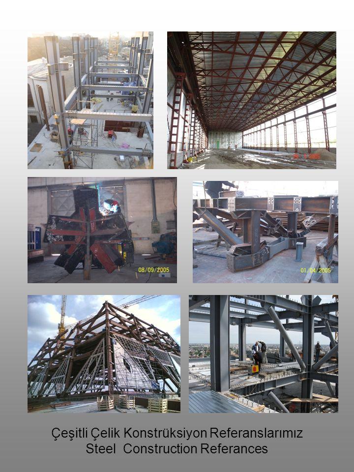 Çeşitli Çelik Konstrüksiyon Referanslarımız Steel Construction Referances