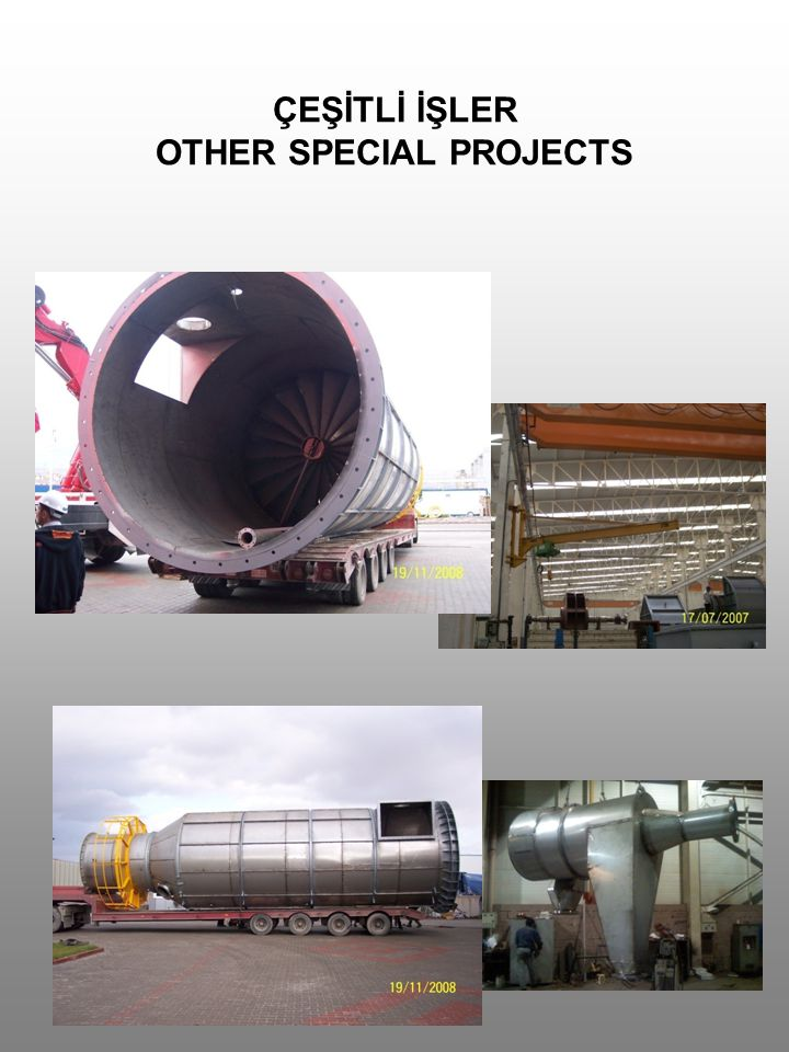 ÇEŞİTLİ İŞLER OTHER SPECIAL PROJECTS