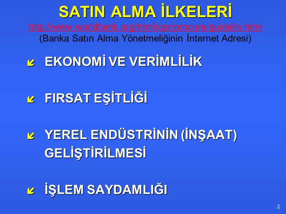 SATIN ALMA İLKELERİ http://www. worldbank